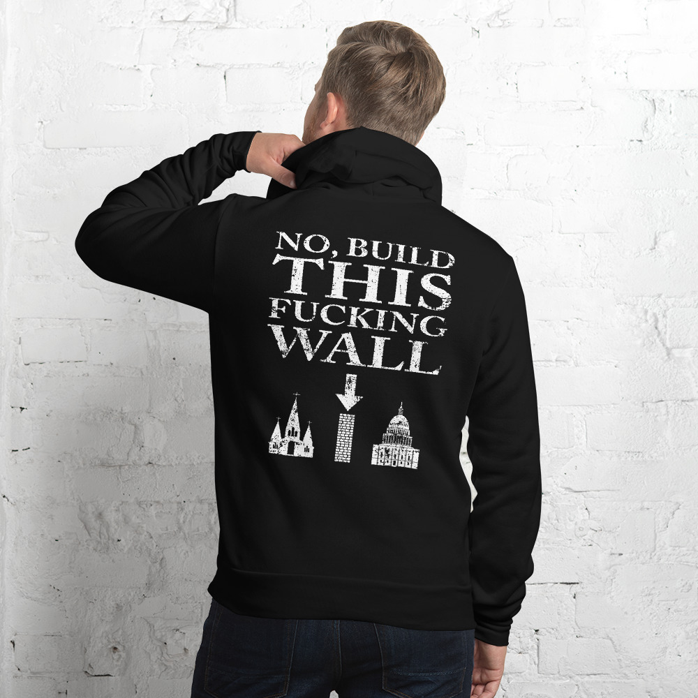 built this wall separation of church and state atheist hoodie